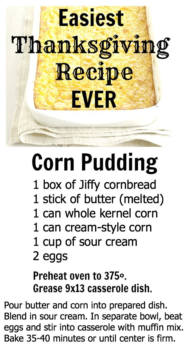 World's Easiest Thanksgiving Recipe!  Your family willl think you spent hours on this corn pudding!  Pin it to Save it!!!  #foodiefiles #thanksgiving #cornpudding