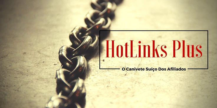 """Você sabe porque o Plugin HotLinks Plus é carinhosamente chamado de """"O Canivete Suíço Dos Afiliados""""? Saiba o porquê acessando este artigo!"""