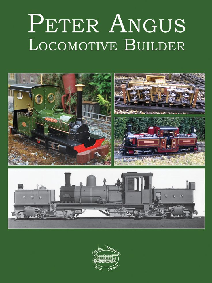 Our NEW book (November 2015). See: http://www.camdenmin.co.uk/products/peter-angus-locomotive-builder