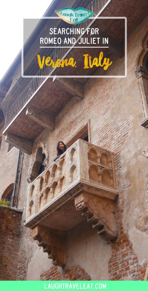 Verona is where Romeo and Juliet is set. And if you are a fan of this play, then this is the guide for you.