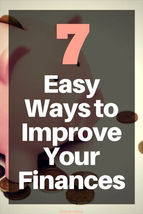 7 Easy Ways to Improve Your Finances Right Now via @wangarific | how to make money quickly | how to improve your finances | personal finance tips and tricks | finance tips and tricks | how to make quick cash  | quick ways to improve your finances | easy ways to improve your finances || Wallet Hacks