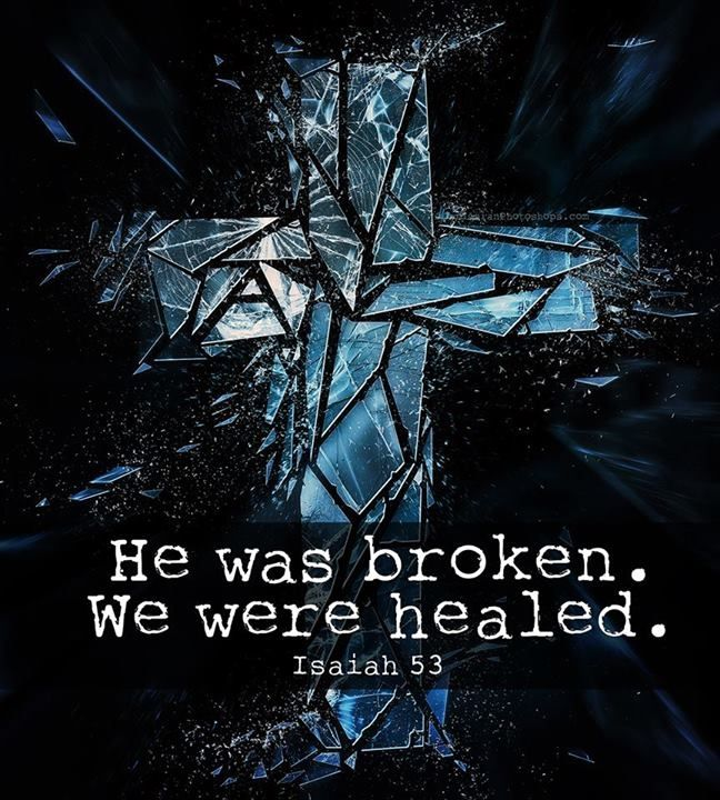 He was broken quotes faith bible christian scriptures