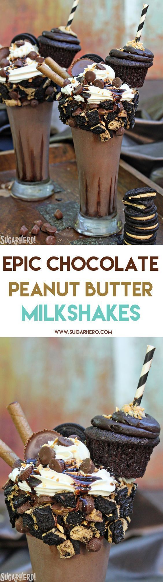 Epic Chocolate Peanut Butter Milkshakes - rich and creamy shakes that will blow your mind! Topped with cookies, candy, whipped cream, and even a whole cupcake!   From http://SugarHero.com