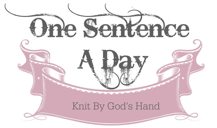 Image result for one sentence a day knit by god's hand