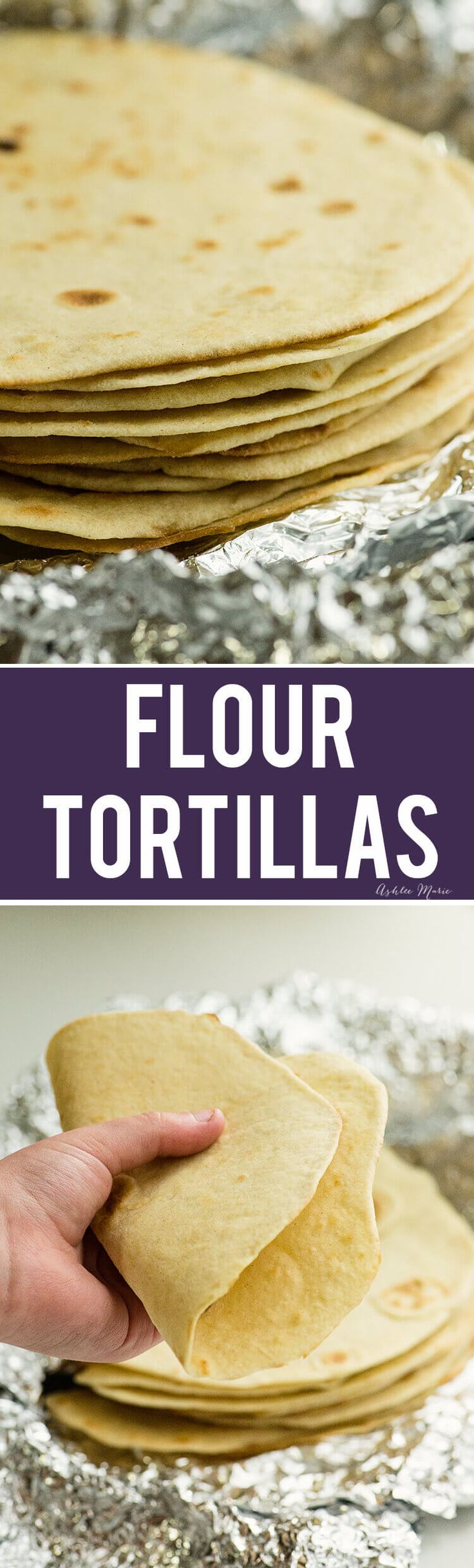 Homemade Flour Tortillas recipe and video via @ashleemariecakes