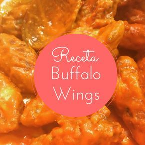 Receta de Buffalo Wings: las alitas de pollo picantes de USA