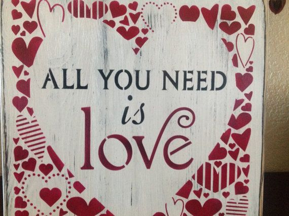 All You Need is Love Valintines day wood primitive sign by djantle, $38.00