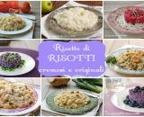 Ricette di risotti cremosi e originali