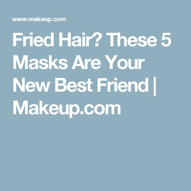 Fried Hair? These 5 Masks Are Your New Best Friend | Makeup.com