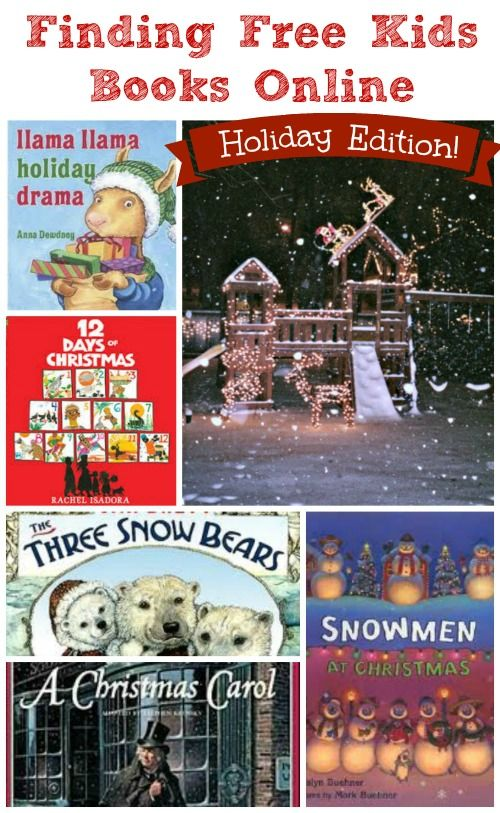 25 Great Holiday books for kids that can be found for free online + bonus holiday audio stories & music too! Great to have for holiday travel.