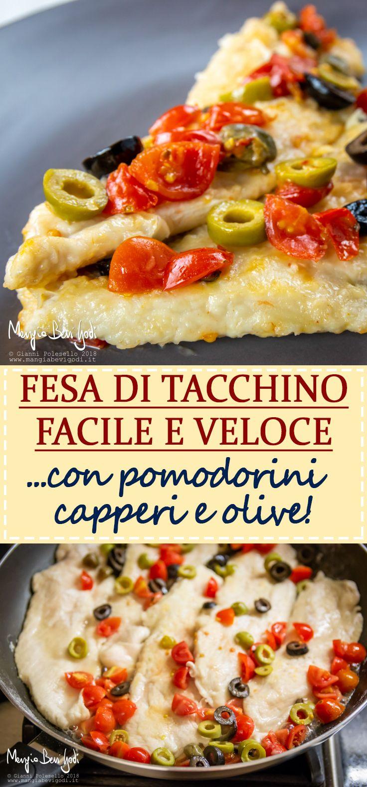 926fd9ef97fe01437052048812aa091a - Fesa Di Tacchino Ricette