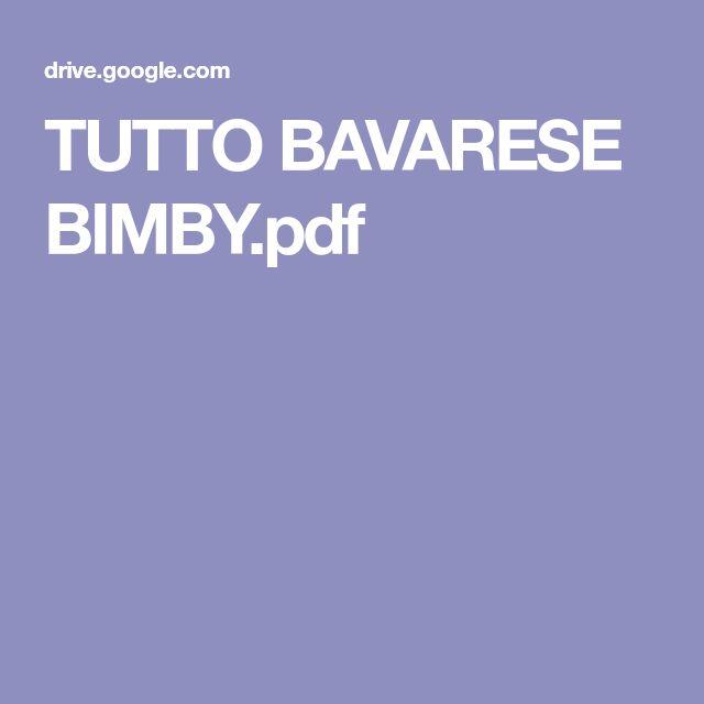 TUTTO BAVARESE BIMBY.pdf
