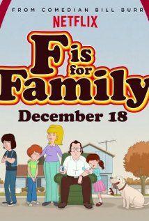 Série Originale Netflix - F is For Family - Saison 1 La premièresaison de la série originale Netflix F is for Familyest disponible en français surNetflix Canadaet Netflix France.  [fanarttv ...