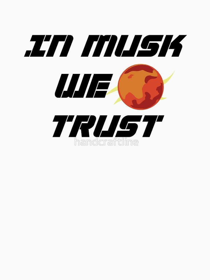 In Musk We Trust by handcraftline #elonmusk #elon #elon_musk #tesla #teslamotors #spacex #geek #geekhumor #geekart #nerd #musk #elonmusk