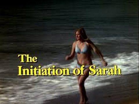 The Initiation of Sarah- Starring Kay Lenz, Tony Bill (1978)