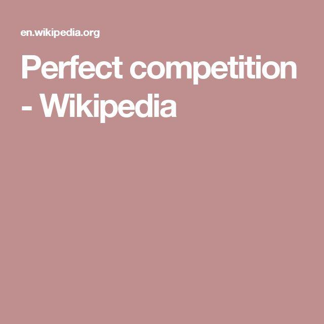 Perfect competition - Wikipedia