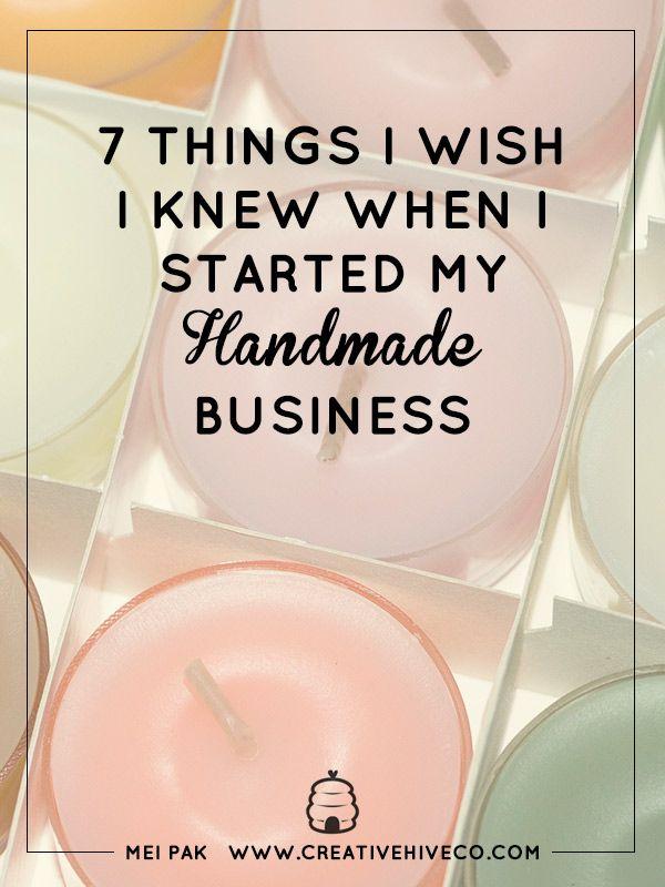 7 Things I Wish I Knew When I Started My Handmade Business // Mei Pak // Creative Hive