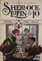 L'enigma del cobra reale / Irene Adler [i.e. Alessandro Gatti] ; illustrazioni di Iacopo Bruno