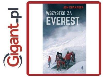 Kup teraz na allegro.pl za 28,99 zł - Wszystko Za Everest Jon Krakauer 1 Książka…