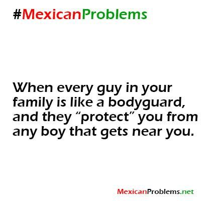 mexican problems | Mexican Problem #59 - Mexican Problems
