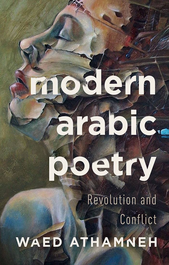 Modern Arabic Poetry Revolution and Conflict 18