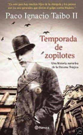 TEMPORADA DE ZOPILOTES  TAIBO, PACO IGNACIO (II)        SIGMARLIBROS