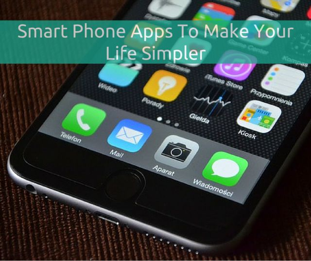 Smart Phone Apps To Make Your Life Simpler | http://lifestyleproblog.me/smart-phone-apps-to-make-your-life-simpler/