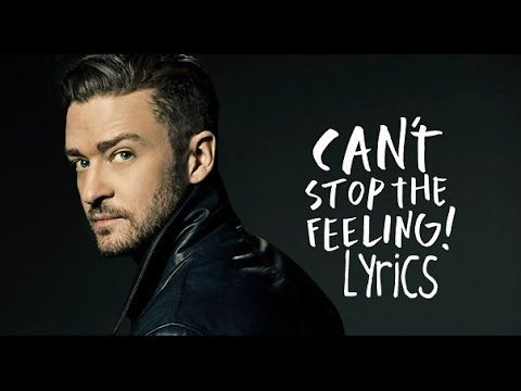 Justin Timberlake - Can't Stop the Feeling ( Lyrics Video ) - YouTube