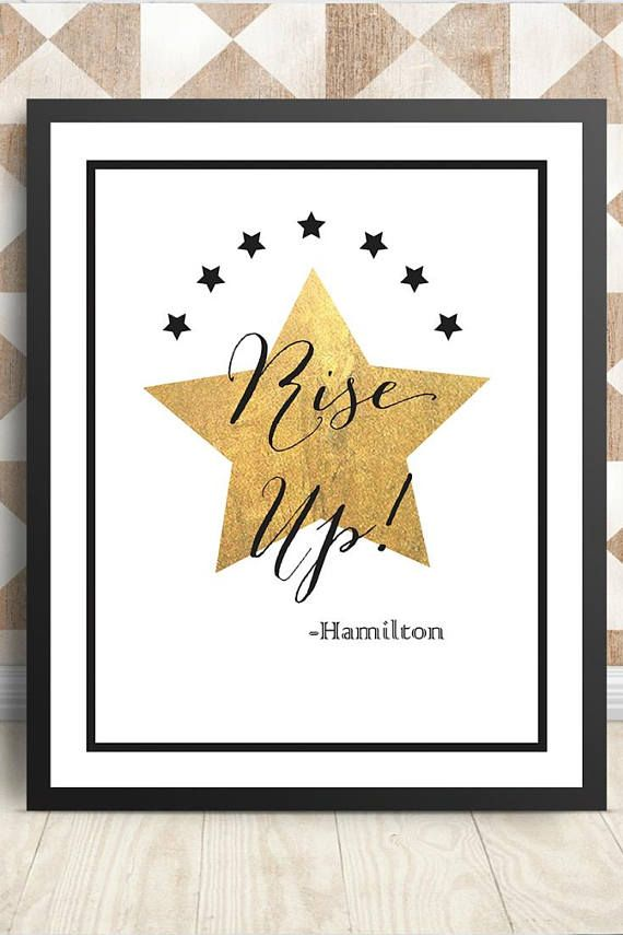 Rise Up! -Hamilton the Musical If you just cant stop singing along with the Hamilton lyrics, this print is for you! …. INCLUDED .…: Image Size: 8 x 10 1 PDF high-resolution file to print at home 1 JPG high-resolution (300 PDI) file to send to a photo printer For best results with home printing, print PDF file on high quality card stock. To print at a photo printer, simply upload JPG file to a local photo printer (Walgreens, Costco, etc.) or online printer (Shutterfly.com...