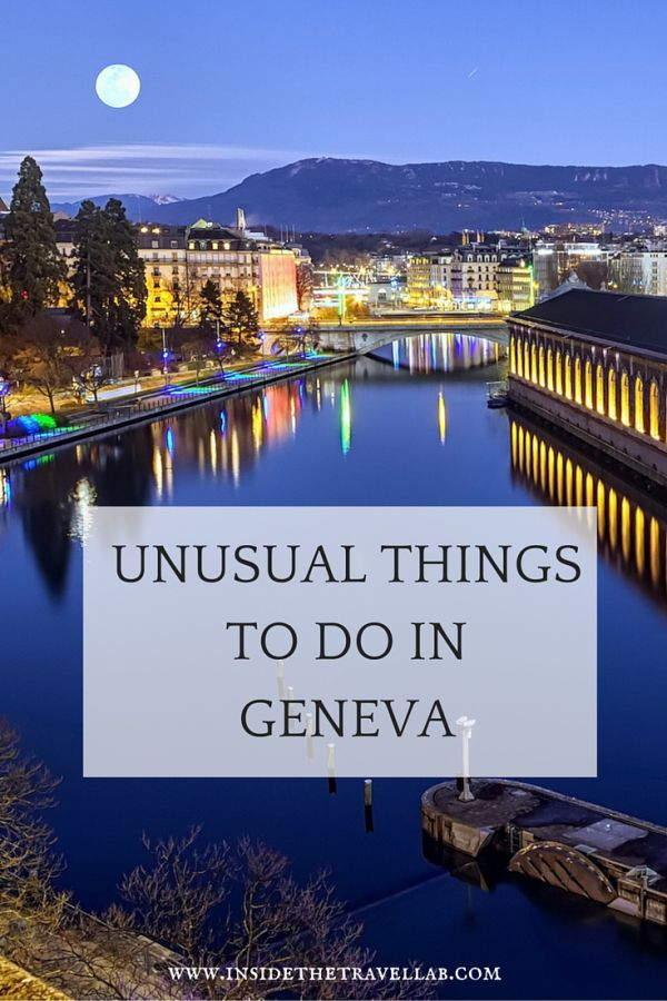 Unusual things to do in Geneva, Switzerland via @insidetravellab