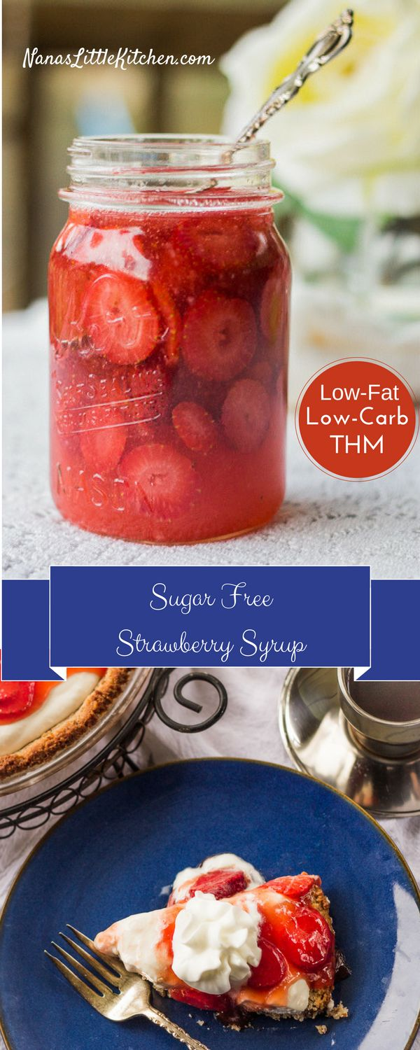 Sugar Free Strawberry Syrup is low fat and low carb and stores in the fridge until you're ready to enjoy it.