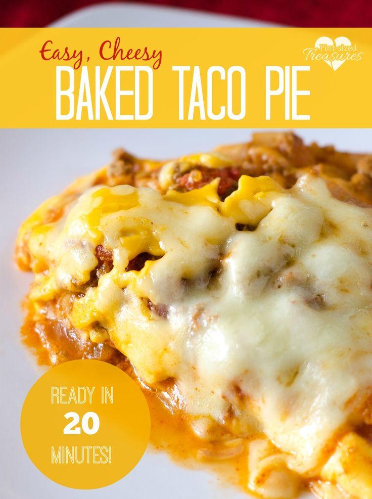 20 Minute, Easy, Cheesy Baked Taco Pie