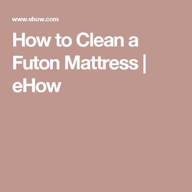How to Clean a Futon Mattress | eHow