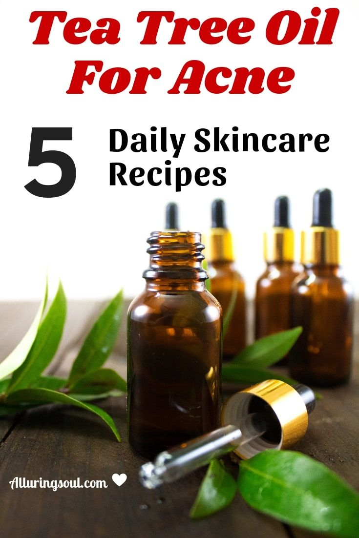 How To Use Tea Tree Oil For Acne 5 Proven Remedies Tea Tree