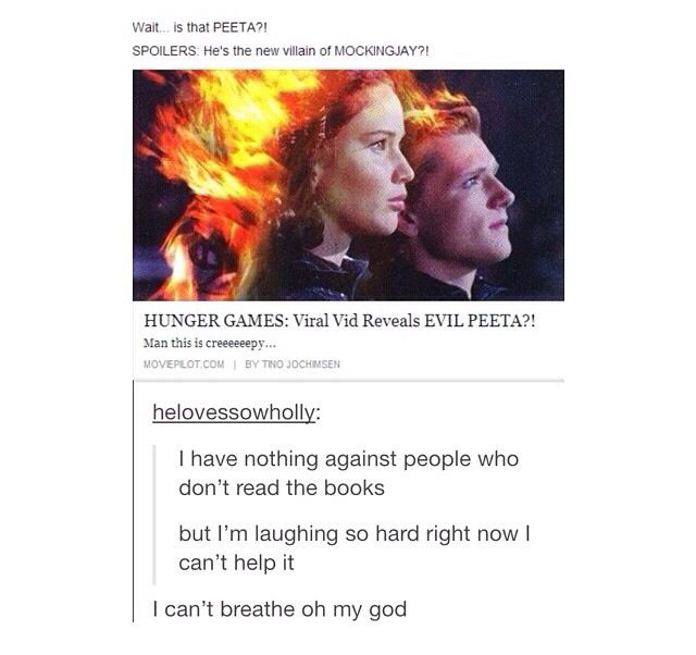 People who haven't read the books are entertainment for the fandom.