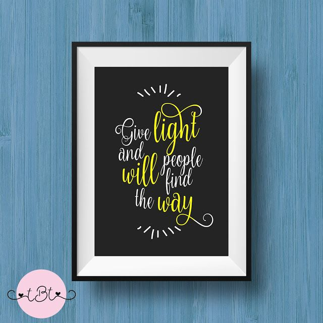 Day 17 Give Light and People will Find the Way Inspirational Quote 8.5x11 Print These can be used for used for Home Decor, Gallery Walls, Wall Art, DIY Wall Art, Cheap or Inexpensive Gifts, Nursery Wall Art, Nursery Decor, Wall Decor, or Office Decor.