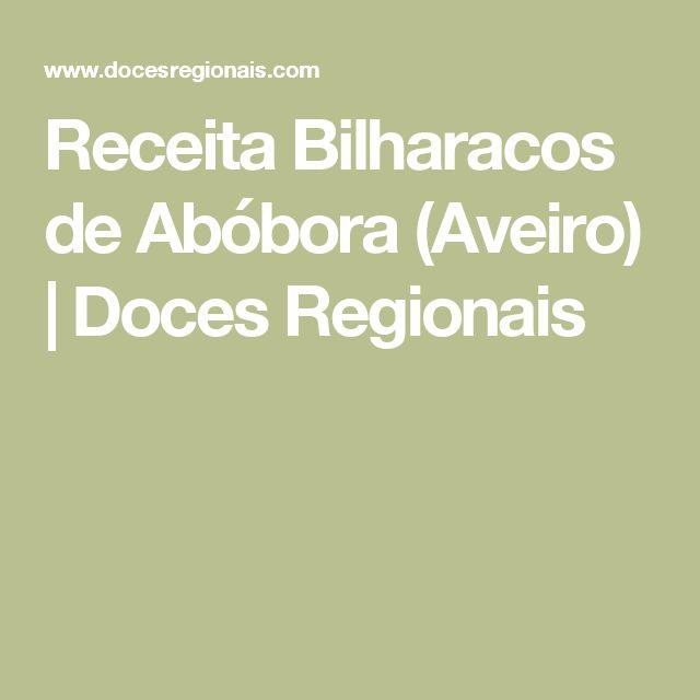 Receita Bilharacos de Abóbora (Aveiro) | Doces Regionais