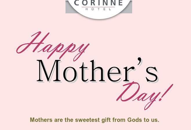 Corinne Hotel family wishes to all of you a very Happy Mother's Day. http://www.corinnehotel.com/