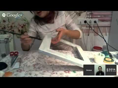 День 7 Оксана Ловен - YouTube decoupage frame