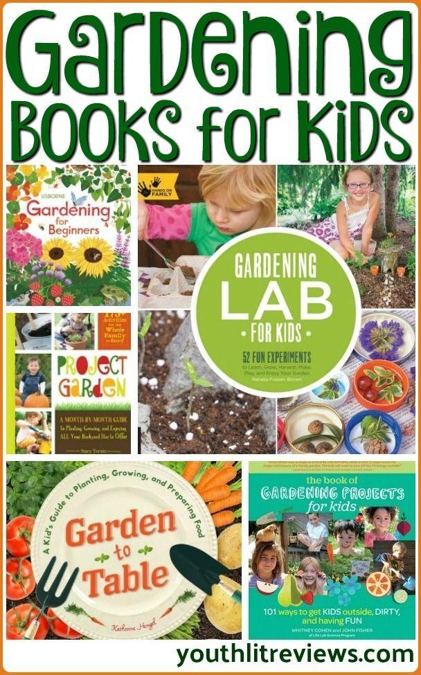 Gardening Books For Kids Gardening Books Best Children Books Books