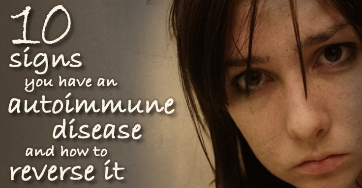 10 Signs You Have an Autoimmune Disease (and How to Reverse It) <3 via @eatlocalgrown