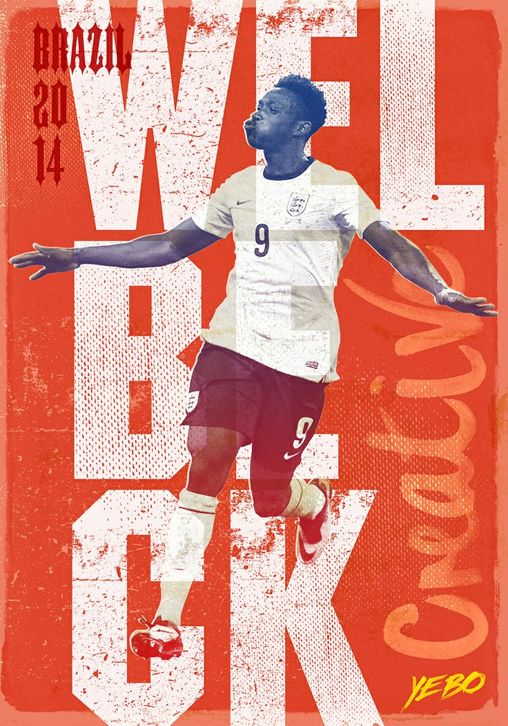Danny Welbeck Poster Brazil 2014 by Yebo Design & Marketing.