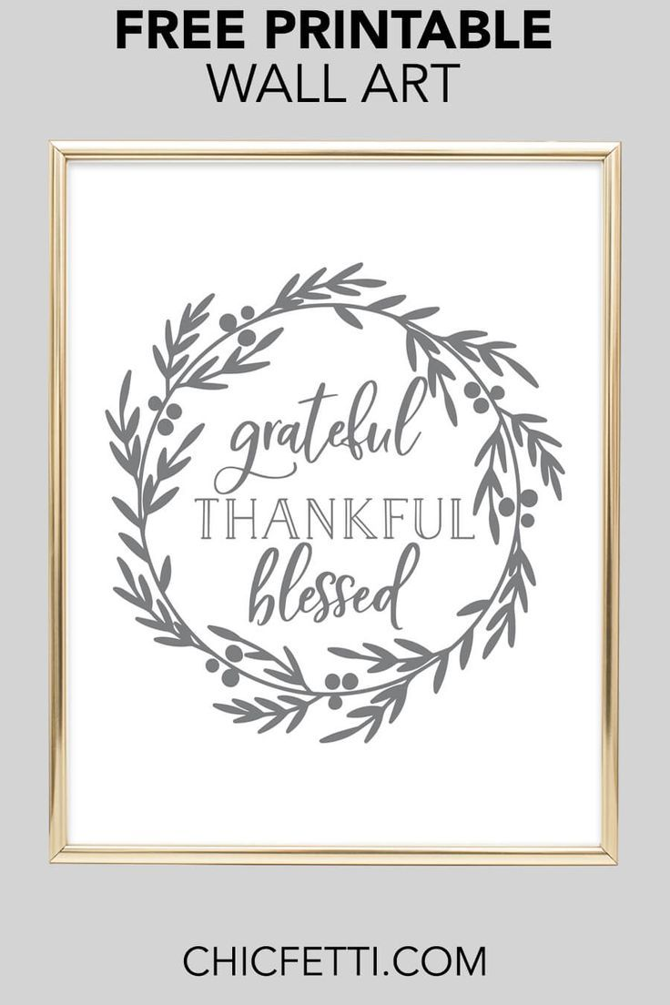 Grateful Thankful Blessed Printable Wall Art Free Printable Wall Art Wall Printables Free Wall Art