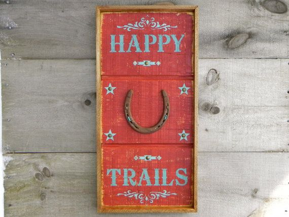Western Signs and Home Decor, Wood Signs, Wall Decor, Rustic Country Sign, Happy Trails, Horse Decor, Horse Shoe, Turquoise, Framed Wall Art...