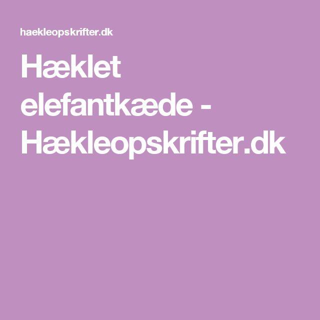Hæklet elefantkæde - Hækleopskrifter.dk
