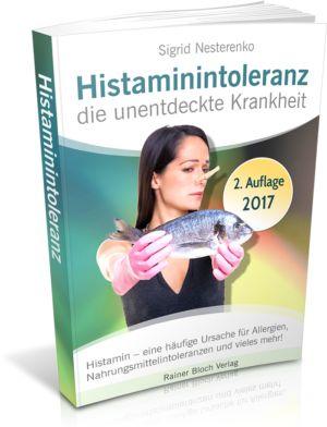 Histaminintoleranz - die unentdeckte Krankheit