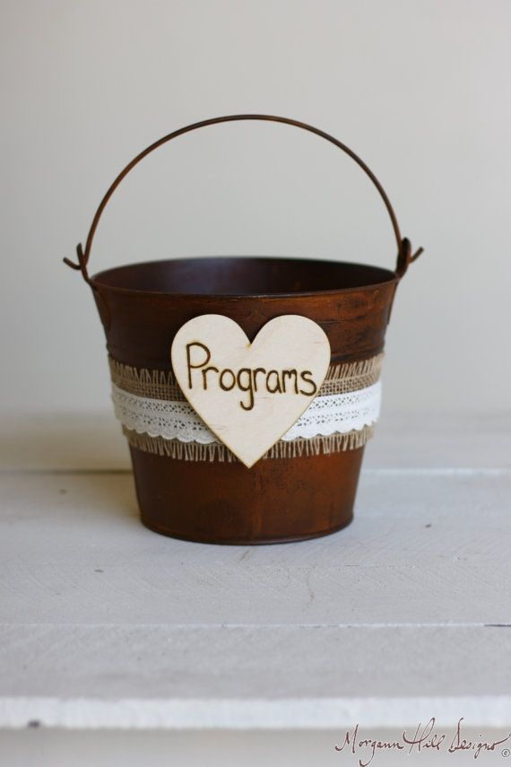 Rustic Wedding Programs Holder Bucket Rusty Tin With Burlap Lace (Item Number 140327) NEW ITEM on Etsy, $45.00