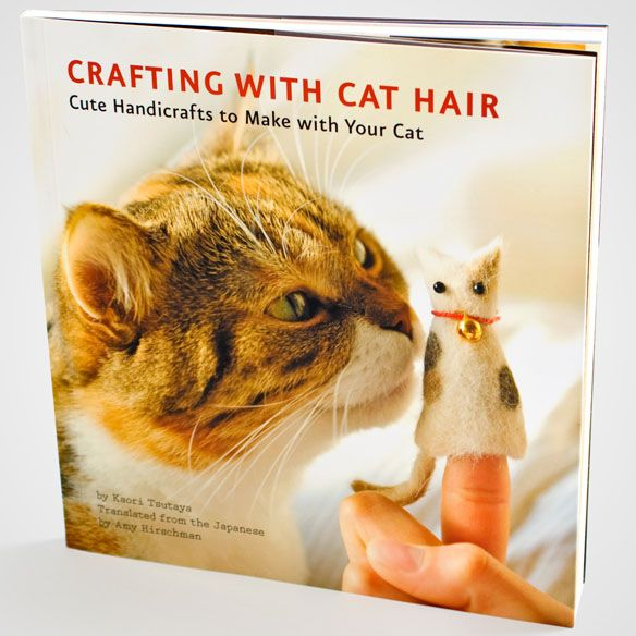 Crafting With Cat Hair~ Ever think your cat sheds enough hair to make another cat? With the Crafting With Cat Hair Book, you really can; but you don't have to stop at just cats because this book shows you how to do various projects with cat hair.    In addition to the craft projects, the book also contains cat facts, pictures, and practical tips on caring for the feline members of your family.