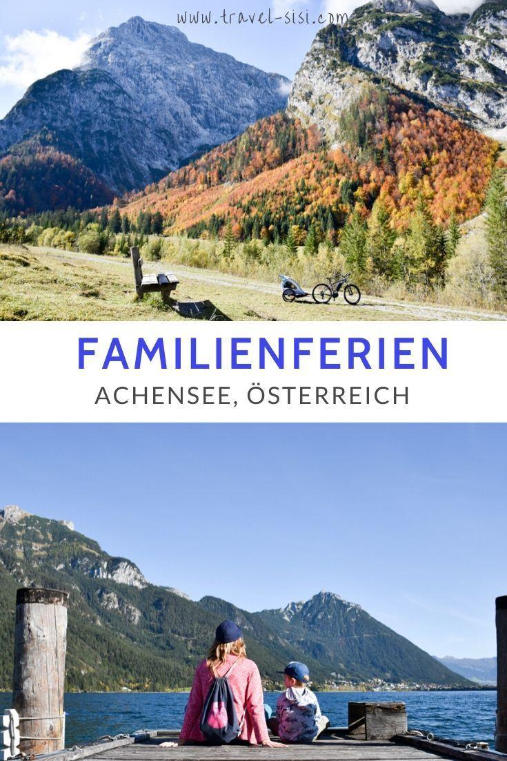 Herbstferien Am Achensee In Osterreich Reisen Reiseblog Urlaub Planen