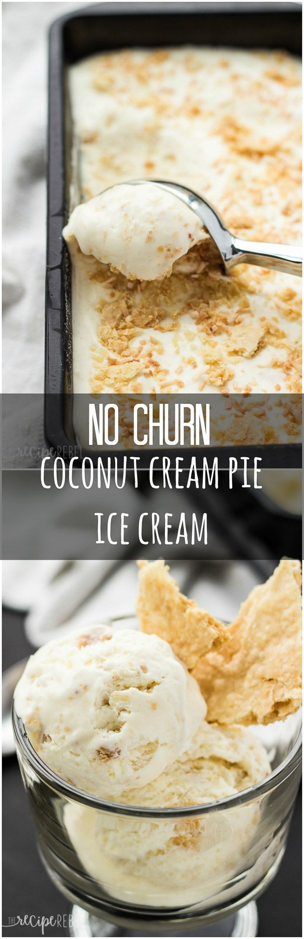 No Churn Coconut Cream Pie Ice Cream: A simple, 8-ingredient ice cream (only 5 if you use store-bought pie crust!) that tastes just like coconut cream pie! An easy, no-bake, no-stove, no-churn, but totally delicious summer treat! www.thereciperebel.com